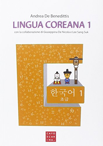 Lingua coreana. Con CD Audio: Lingua coreana 1. Con CD audio MP3