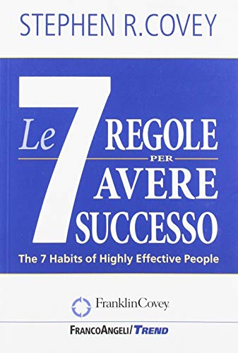 Le sette regole per avere successo