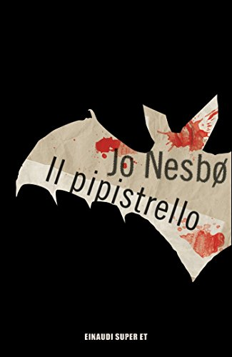 Il pipistrello (Serie Harry Hole Vol. 1)