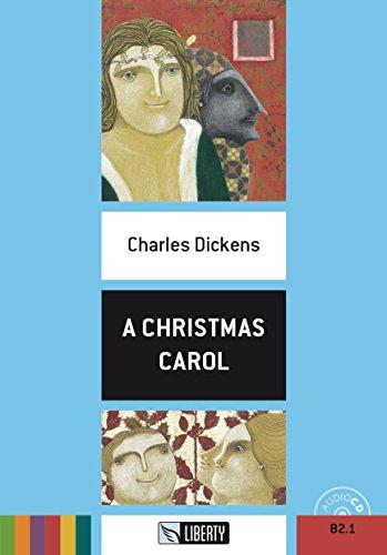 A Christmas carol. Con CD Audio [Lingua inglese]