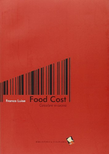 Food cost. Calcolare in cucina