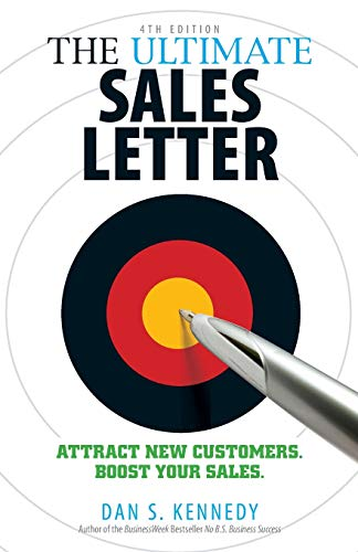 The Ultimate Sales Letter: Attract New Customers. Boost Your Sales.