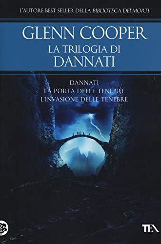 La trilogia di Dannati: Dannati-La porta delle tenebre-L' invasione delle tenebre