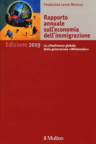 Rapporto annuale sull'economia dell'immigrazione 2019