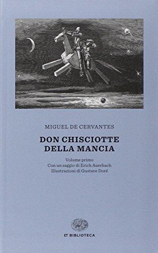 Don Chisciotte [Due volumi indivisibili]