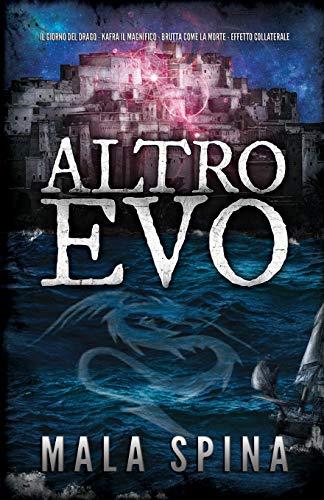 Altro Evo: Romanzo Fantasy, Avventura, Sword and Sorcery