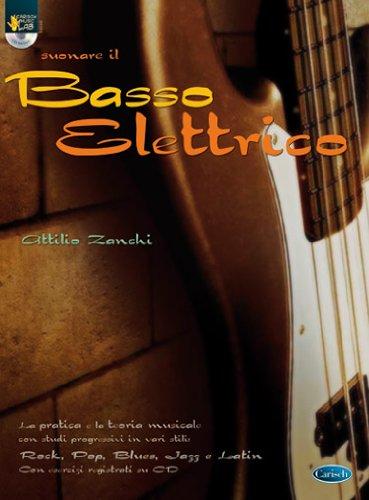 Suonare il basso elettrico. Con CD: Carisch Music Lab Italia