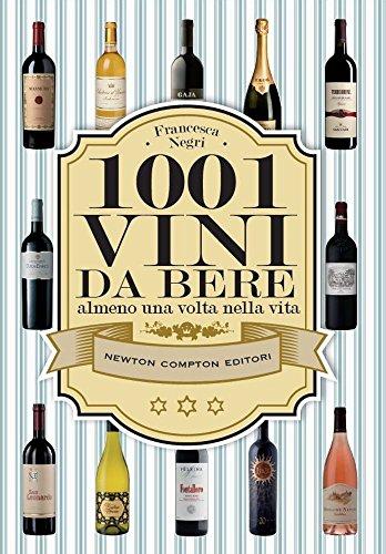 1001 vini da bere almeno una volta nella vita