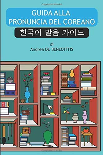 Guida alla pronuncia del coreano: i suoni di base del coreano in una settimana
