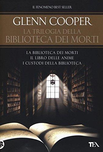 La trilogia della biblioteca dei morti: La biblioteca dei morti-Il libro delle anime. I custodi della biblioteca.