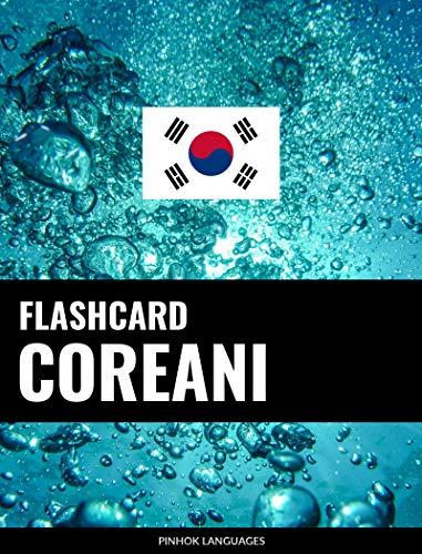 Flashcard coreani: 800 flashcard coreano-italiano e italiano-coreano