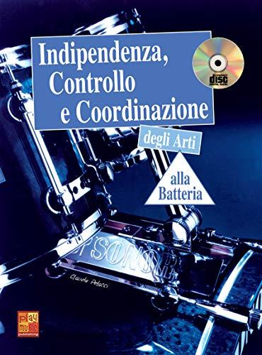 Indipendenza, controllo e coordinazione degli arti alla batteria - 1 Libro + 1 CD