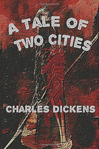 A Tale of Two Cities by Charles Dickens illustrated