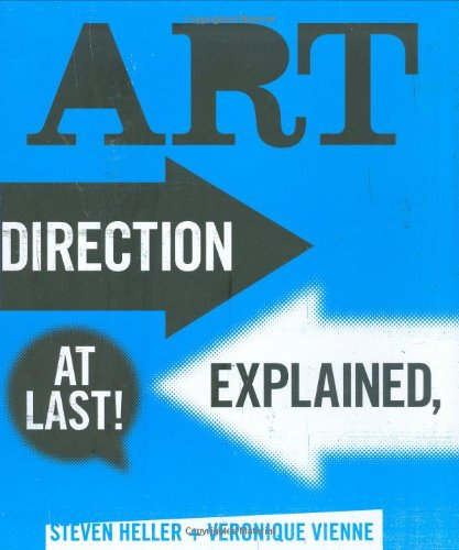 Art Direction Explained, At Last