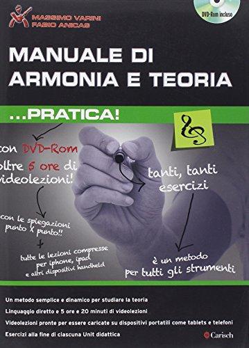 Manuale di armonia e teoria... pratica. Con DVD: Carisch Music Lab Italia