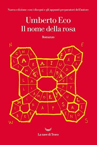 Il nome della rosa: Nuova edizione con i disegni e gli appunti preparatori dell'autore