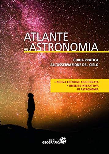 Atlante di astronomia. Con Contenuto digitale per accesso on line