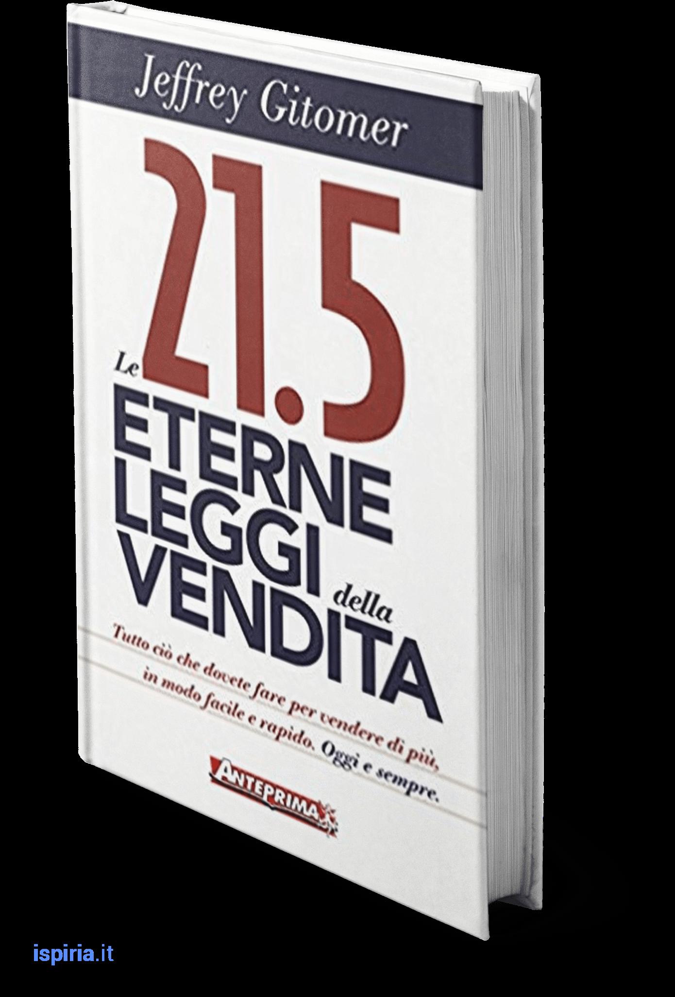 le-21.5-eterne-leggi-della-vendita-jeffrey-gitomer-migliori-libri-per-venditori-commerciali