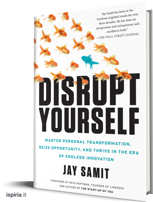 libri imprenditoria disrupt yourself libri per imprenditori jay samit