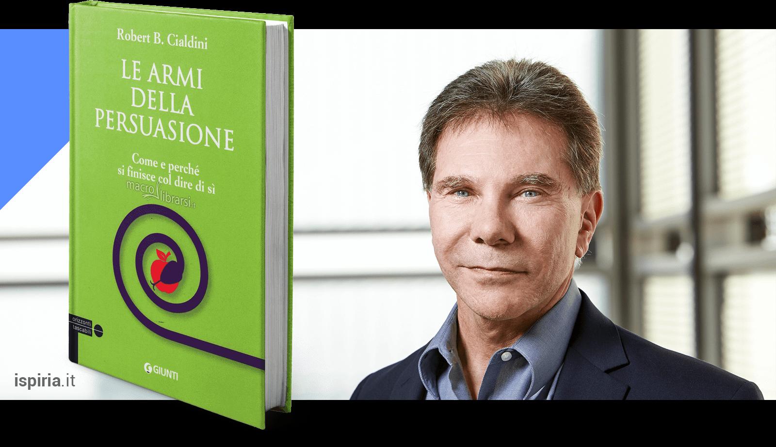 Le Armi Della Persuasione Robert Cialdini