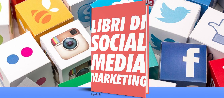 Migliori libri social media marketing 2018