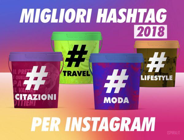 migliori hashtag instagram 2018