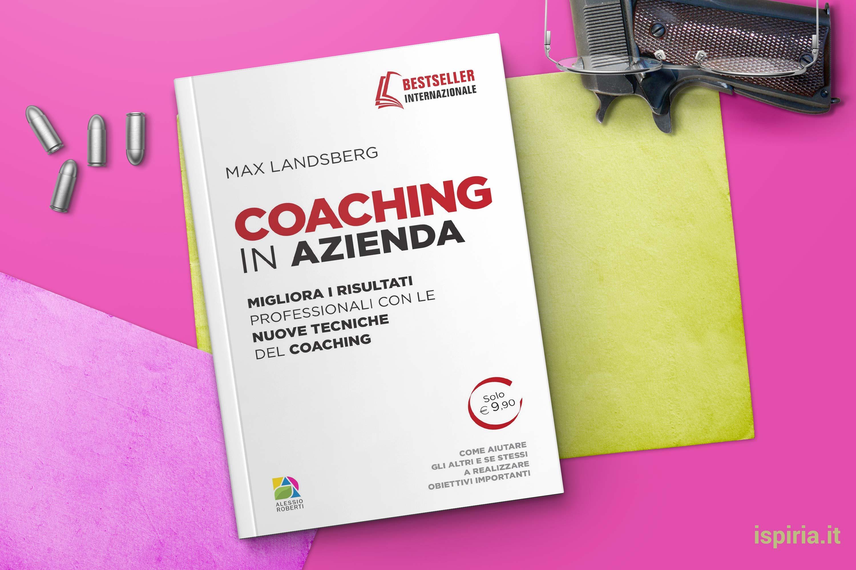 coaching in azienda migliori libri di coaching
