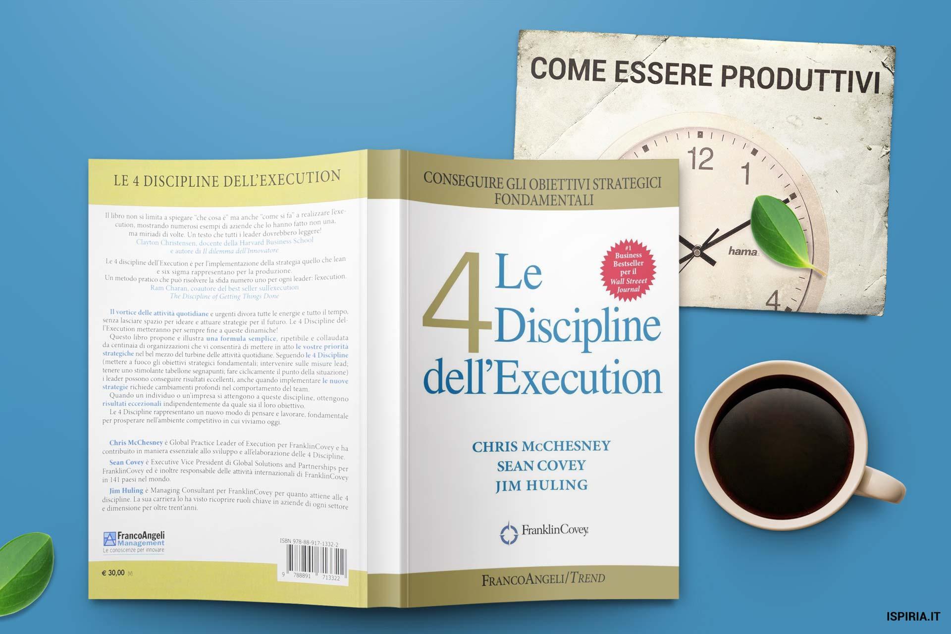 essere più produttivi execution 4 discipline smettere come di procrastinare