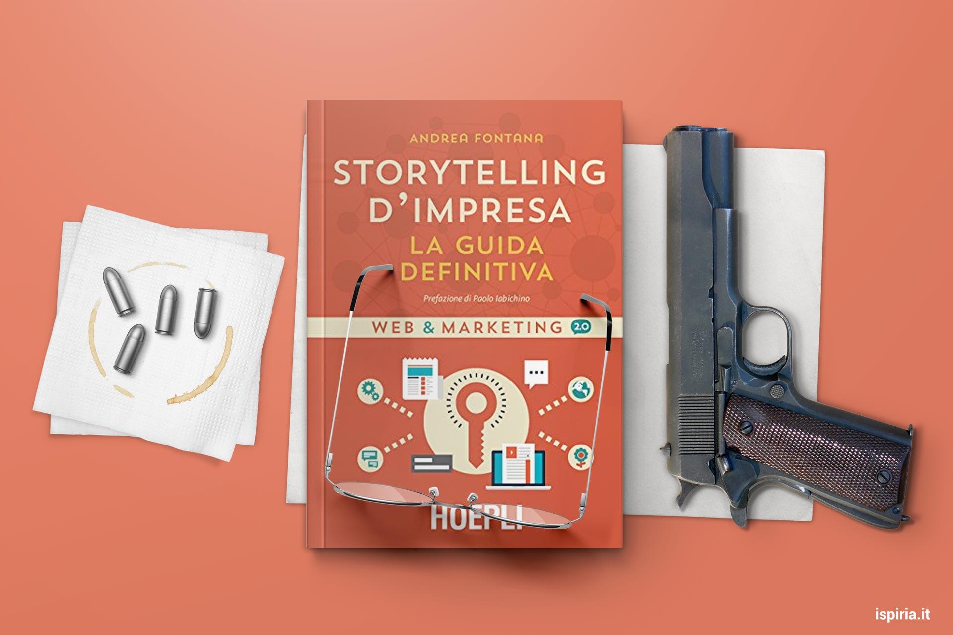 Migliori Libri Storytelling | Raccontare Storie Per Stravolgere Il Tuo Marketing | Inizia Da Questo Libro!