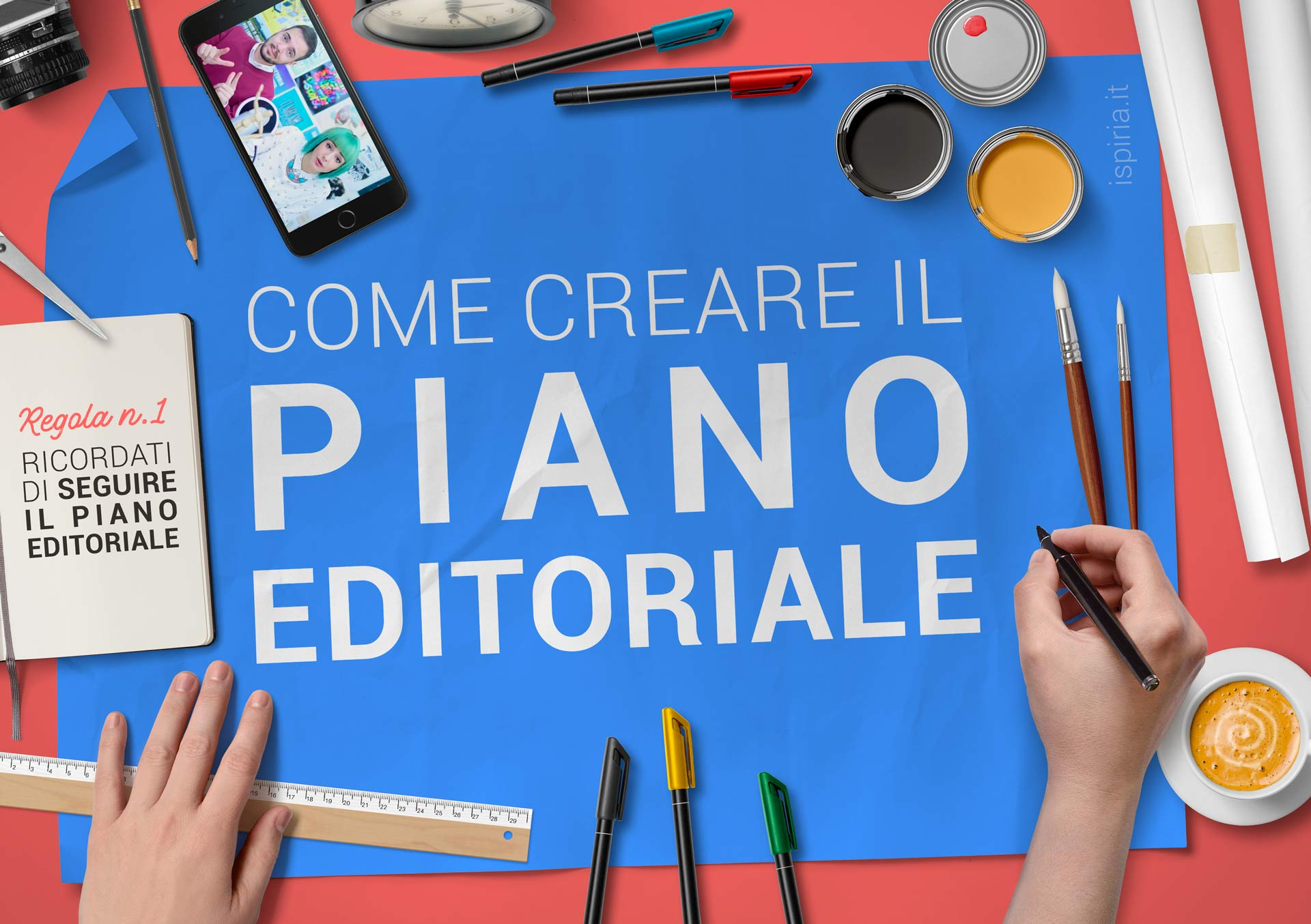 Piano Editoriale: Come Creare Un Piano Editoriale Sui Social Media [guida]