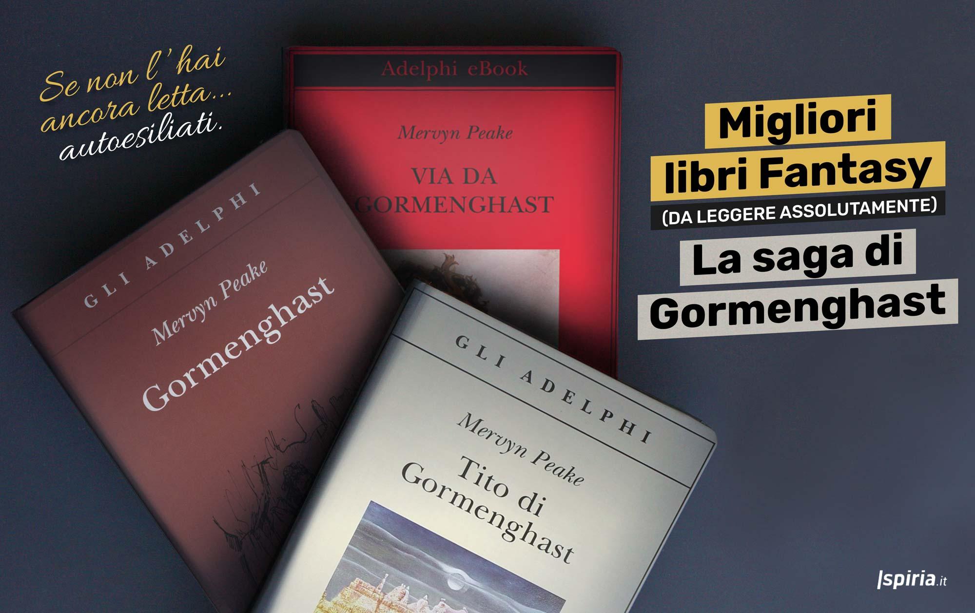 Saga di gormenghast migliori libri fantasy da leggere for Bei romanzi da leggere