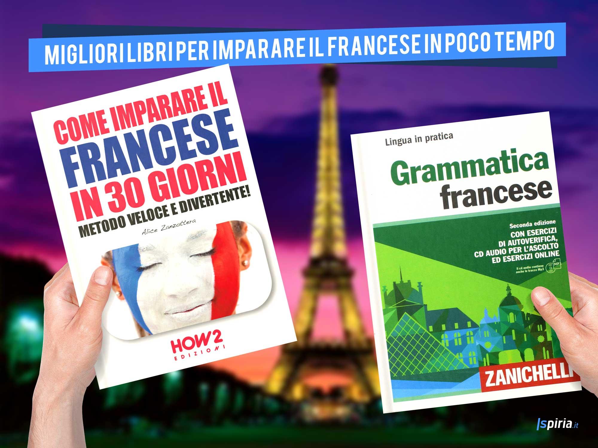 Migliori Libri Per Imparare Il Francese (Unico Libro Studiare Francese Da Autodidatta)