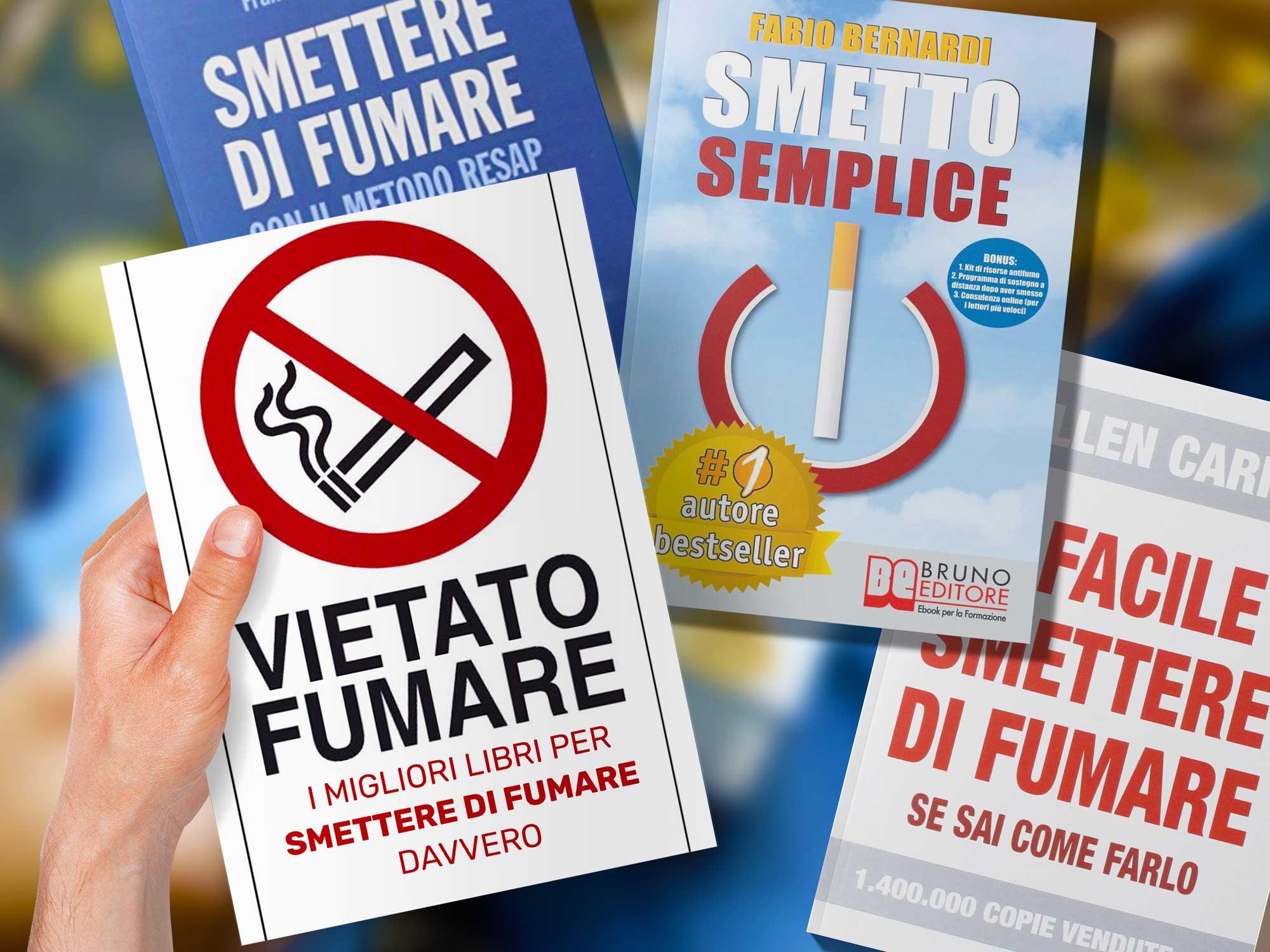 Libri Per Smettere Di Fumare (Testimonianze E Migliore Libro Da Leggere)