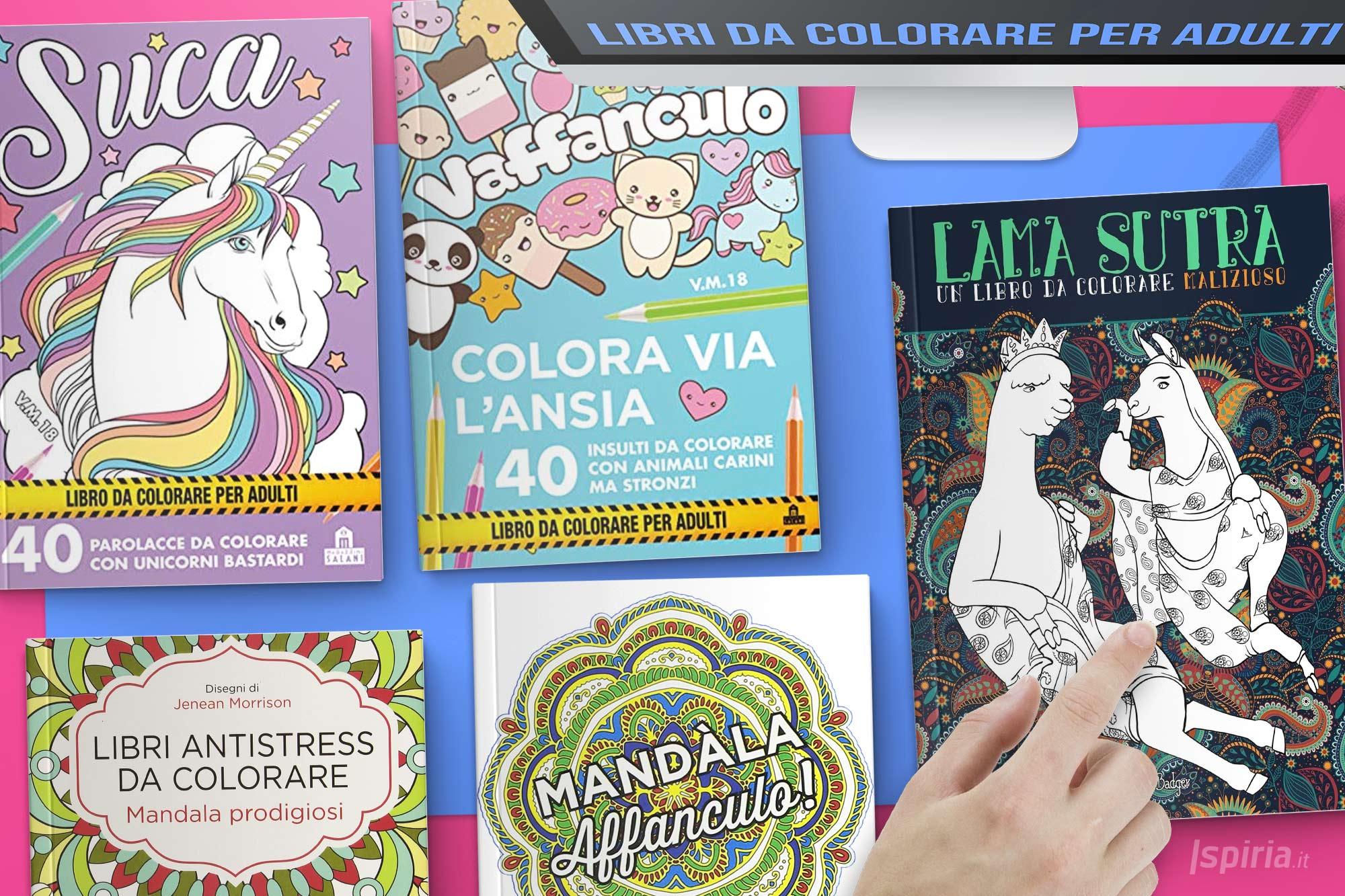 Migliori Libri Da Colorare Per Adulti [ Antistress, Mandala E Parolacce ]
