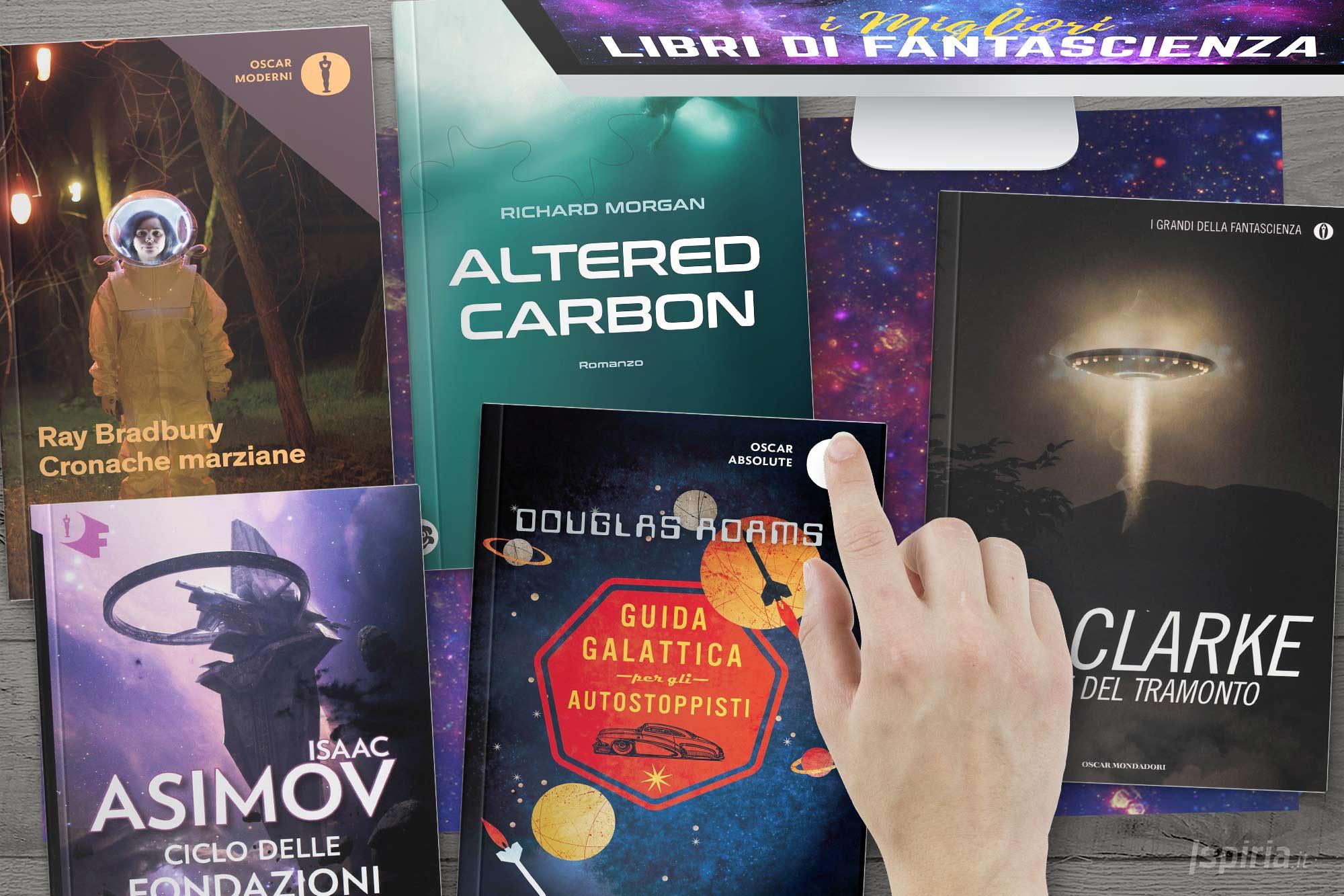 Migliori Libri Fantascienza Da Leggere | Romanzi Fantascientifici Sci-fi Spazio