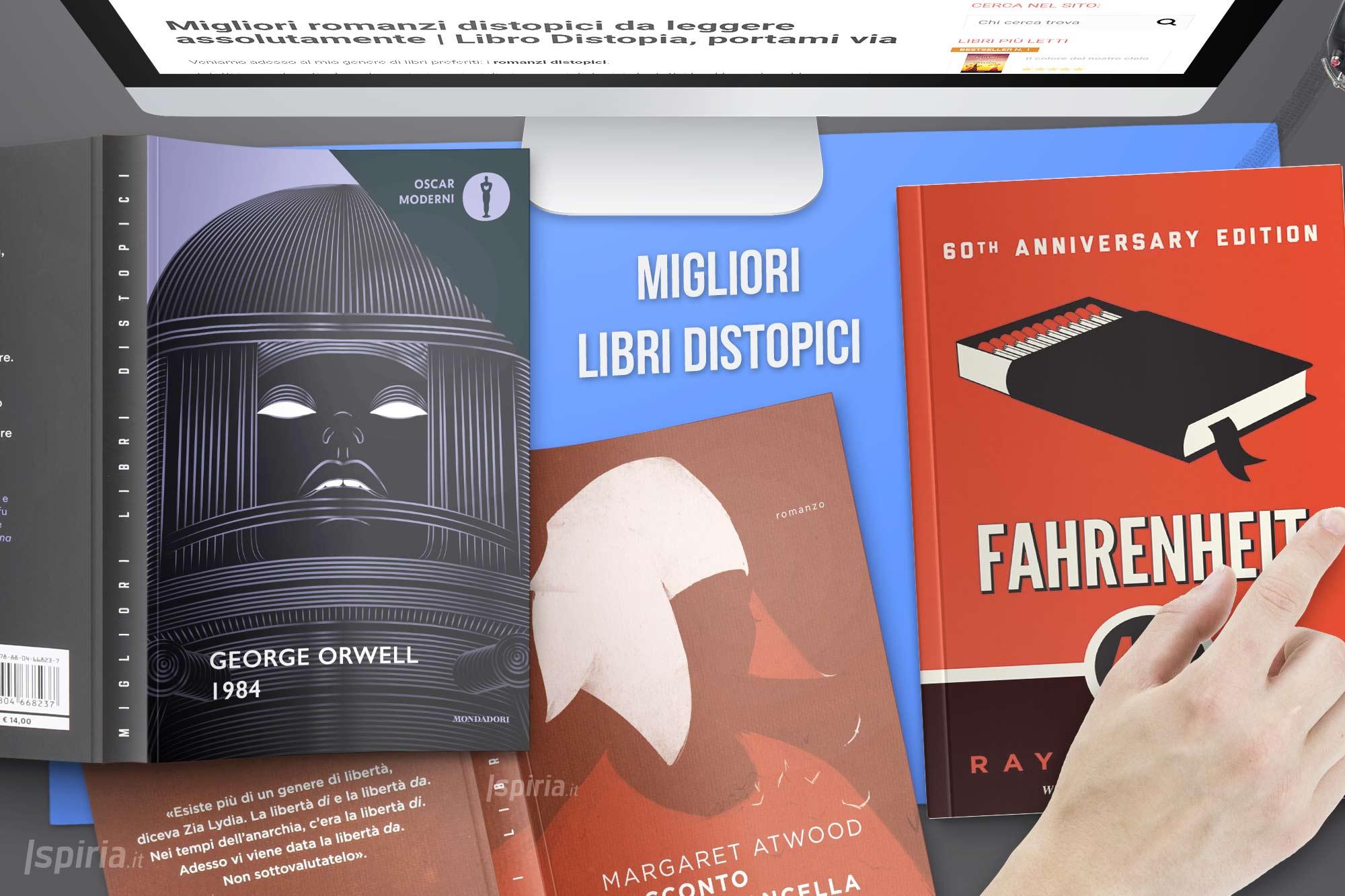 Migliori Romanzi Distopici Da Leggere Assolutamente | Libro Distopia