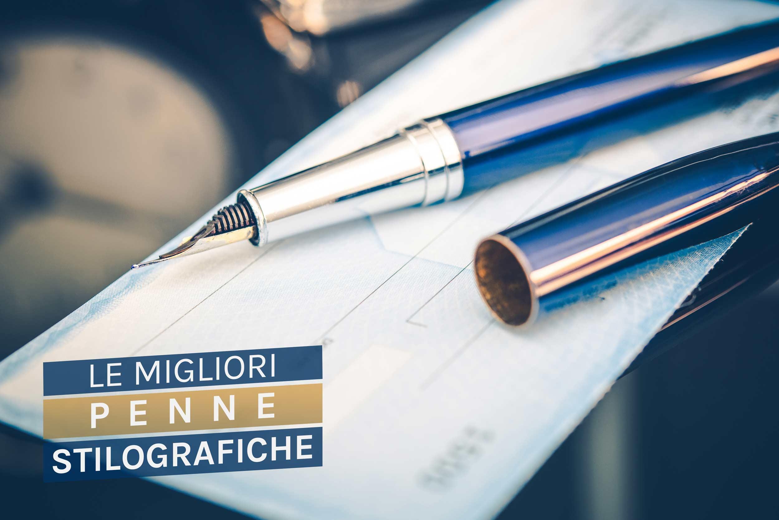Migliori Penne Stilografiche E Prezzi: Parker O Montblanc? Recensioni