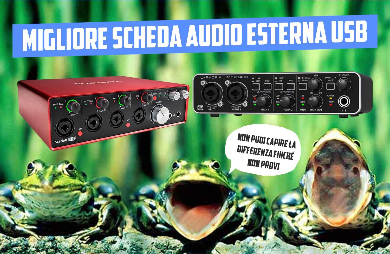 Migliori Schede Audio USB Esterne Professionali 2019: Recensione/consigli