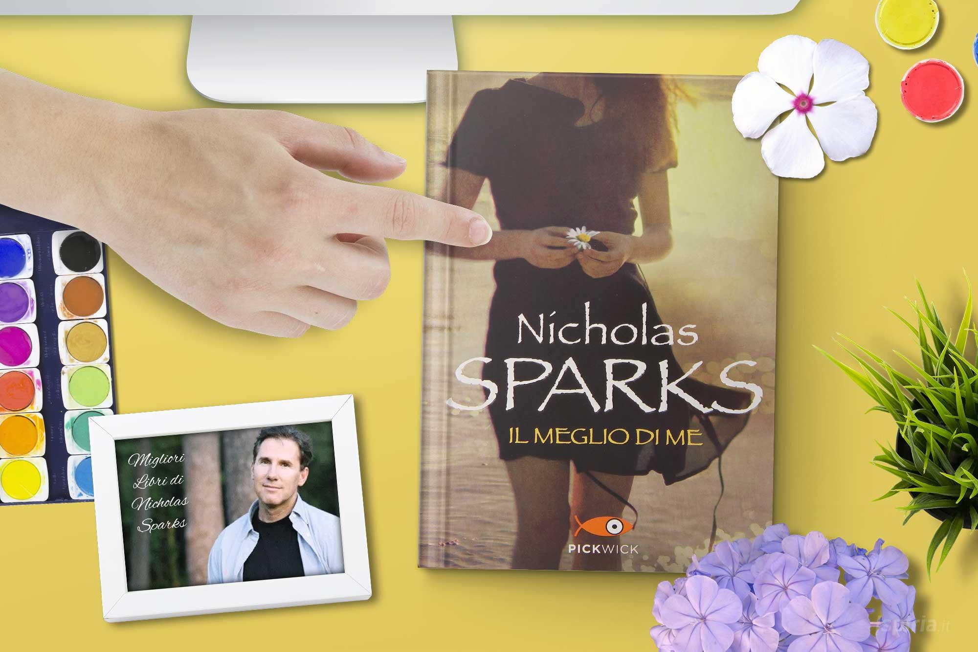 il-meglio-di-me-nicholas-sparks-libro