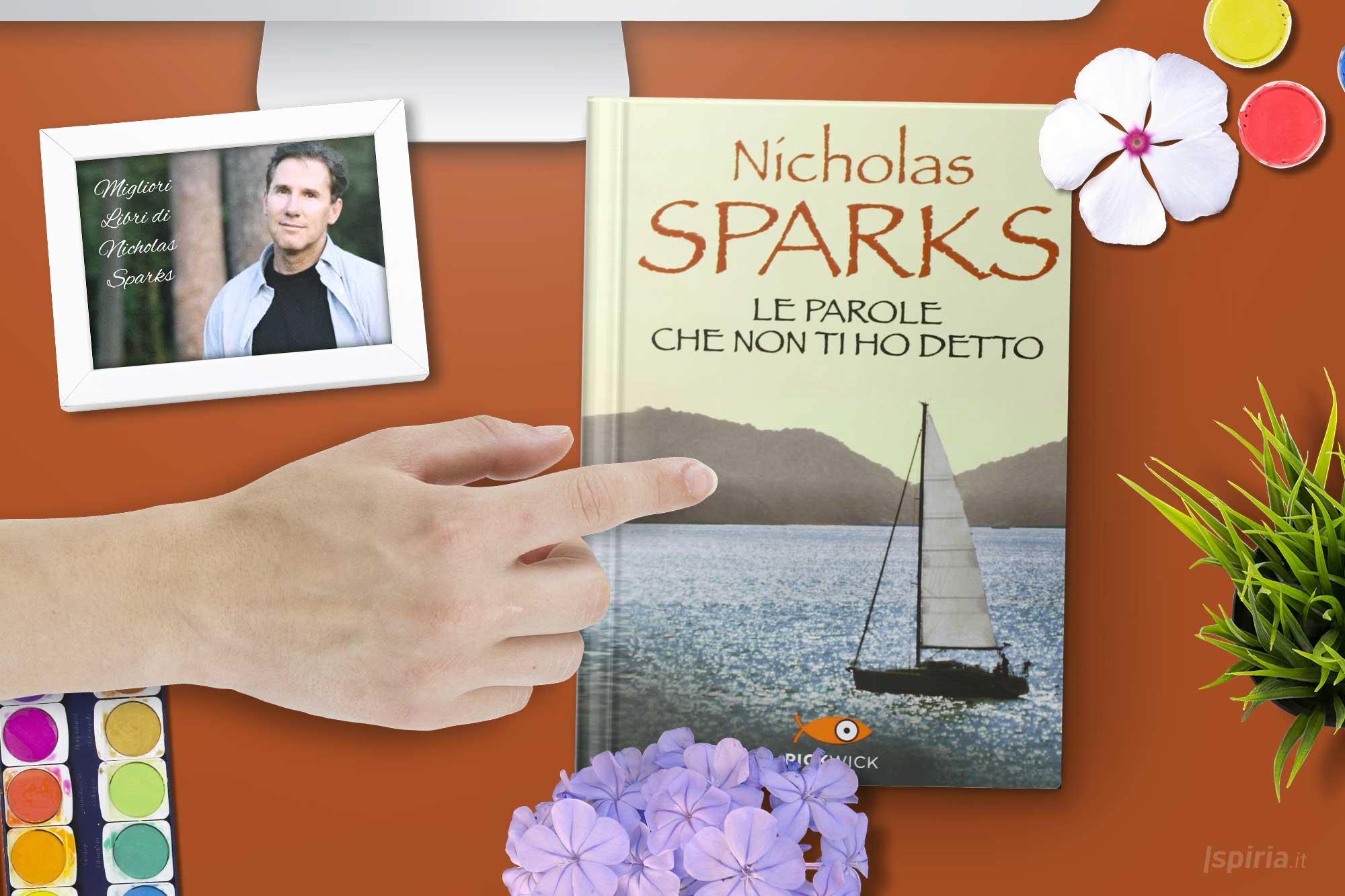 le-parole-che-non-ti-ho-detto-nicholas-sparks