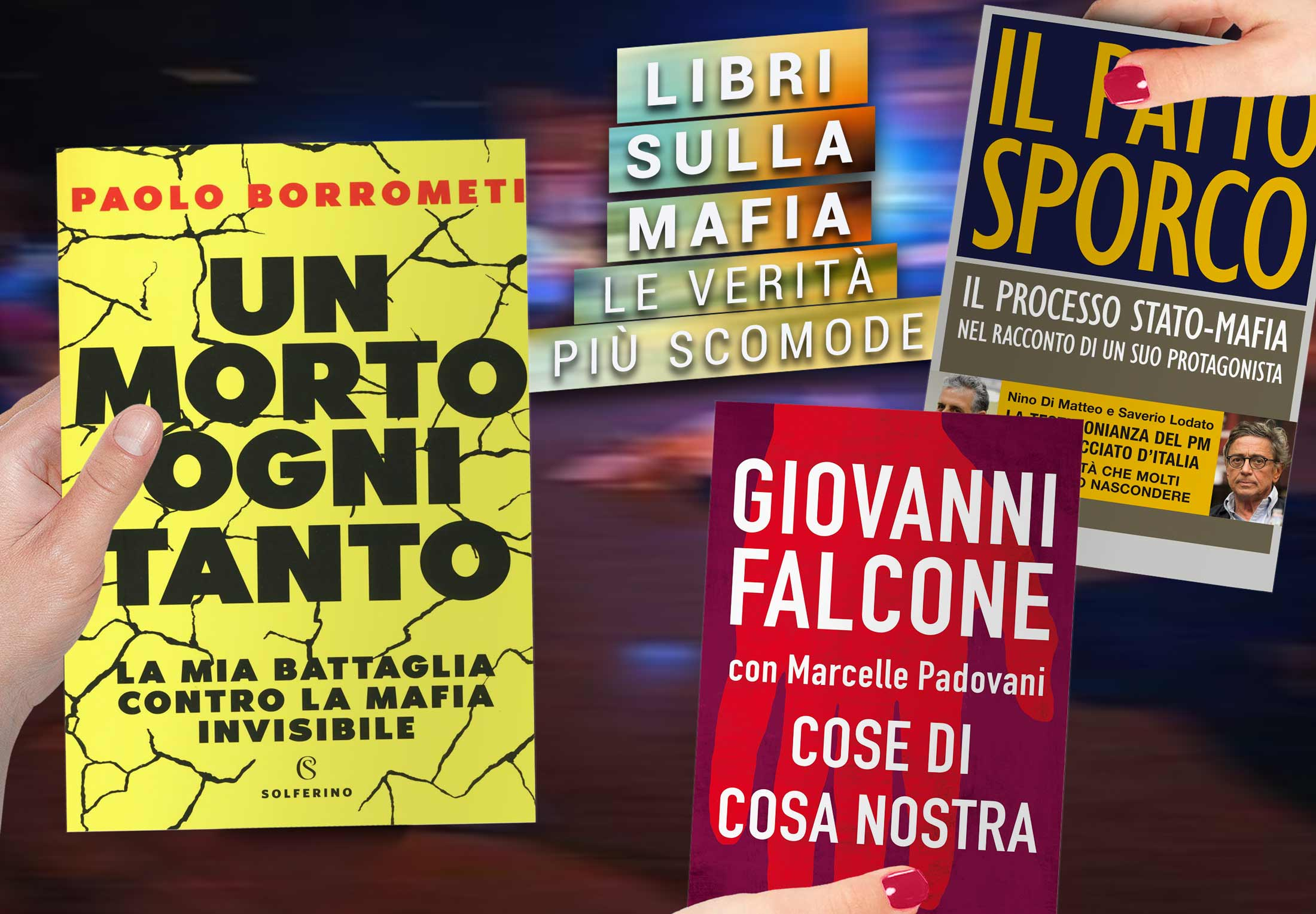 Migliori Libri Mafia | Libro Sulla Mafia Che Tutti Dovrebbero Leggere