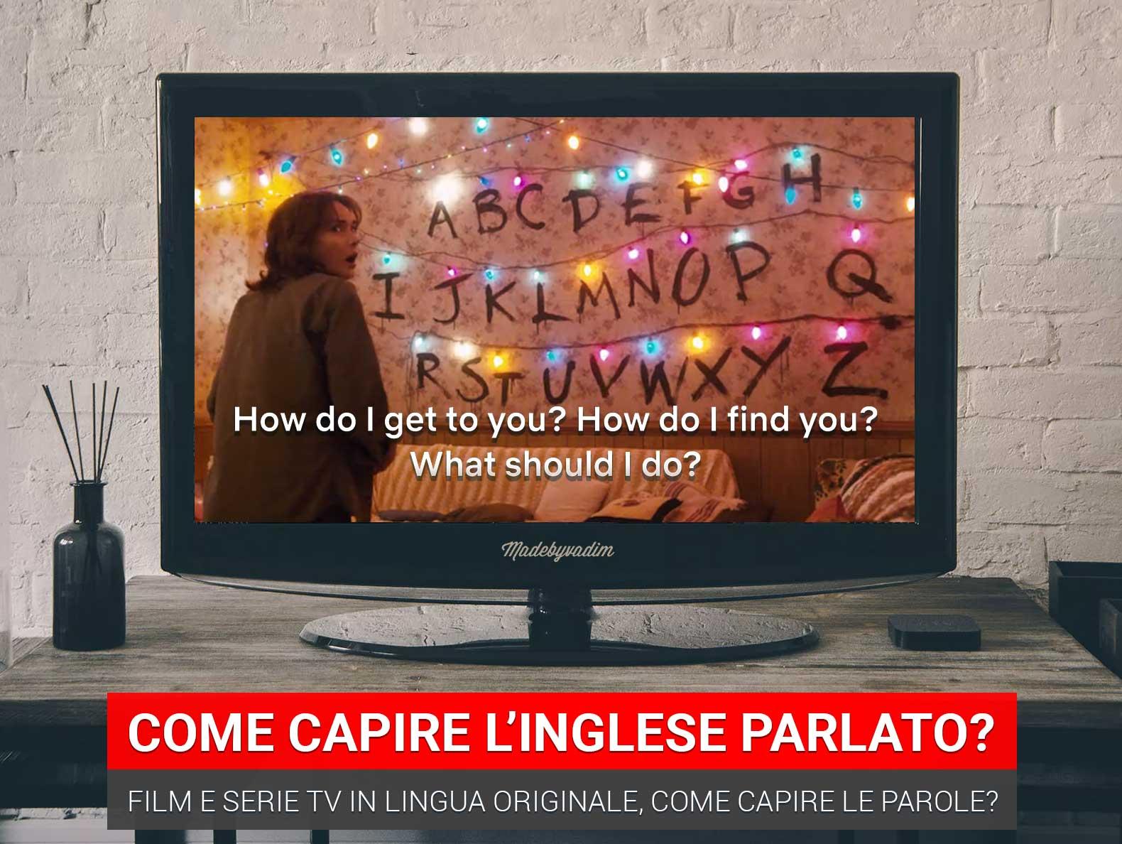capire-inglese-parlato-serie-tv-film