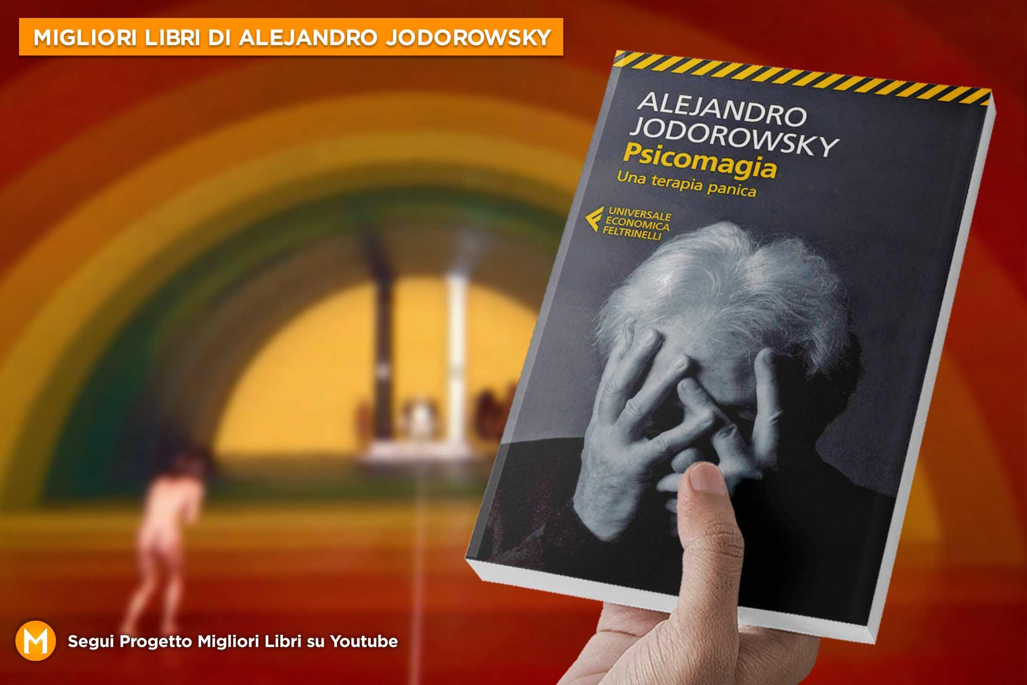 libri-alejandro-jodorowsky-psicomagia