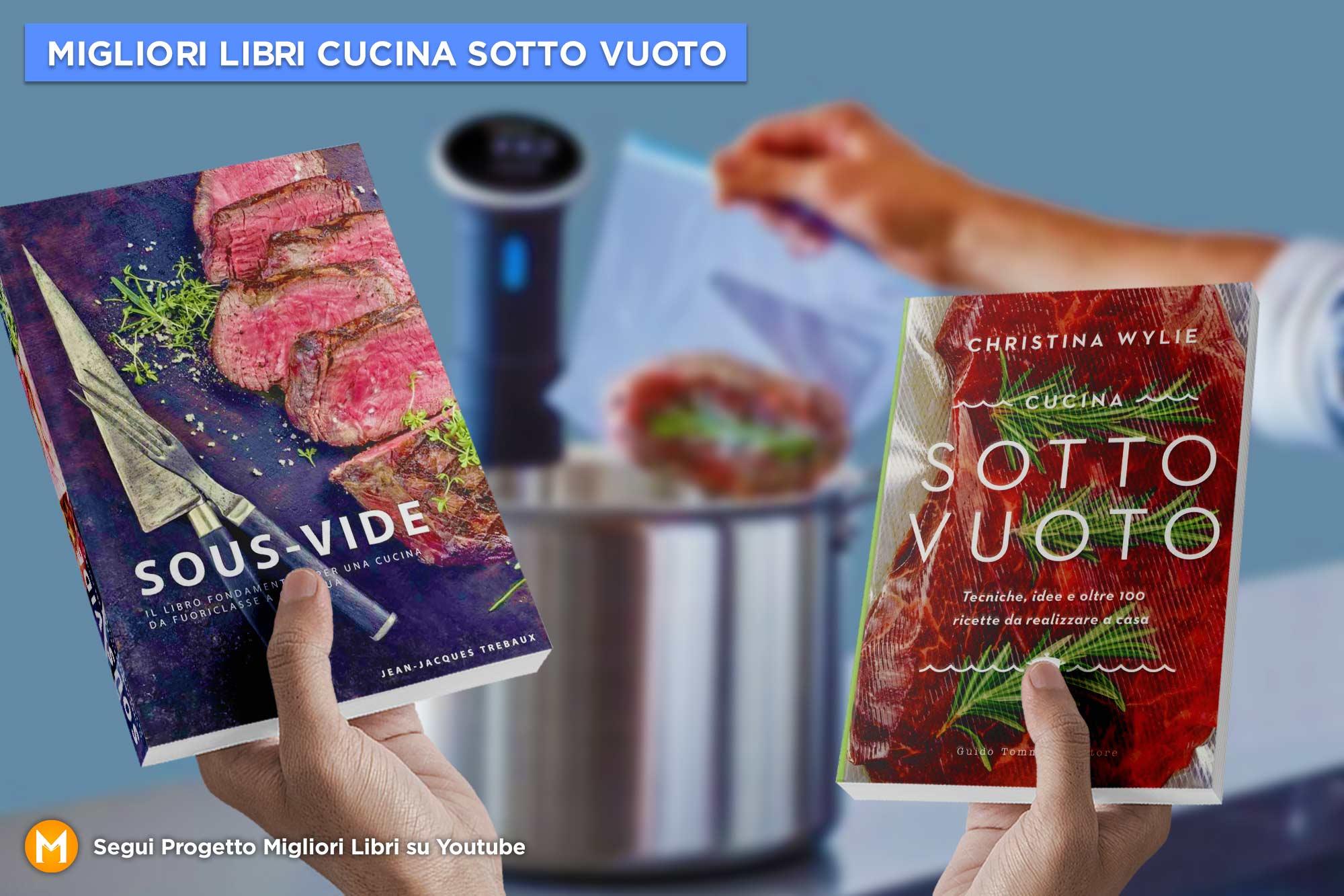 migliori-libri-sulla-cucina-sotto-vuoto