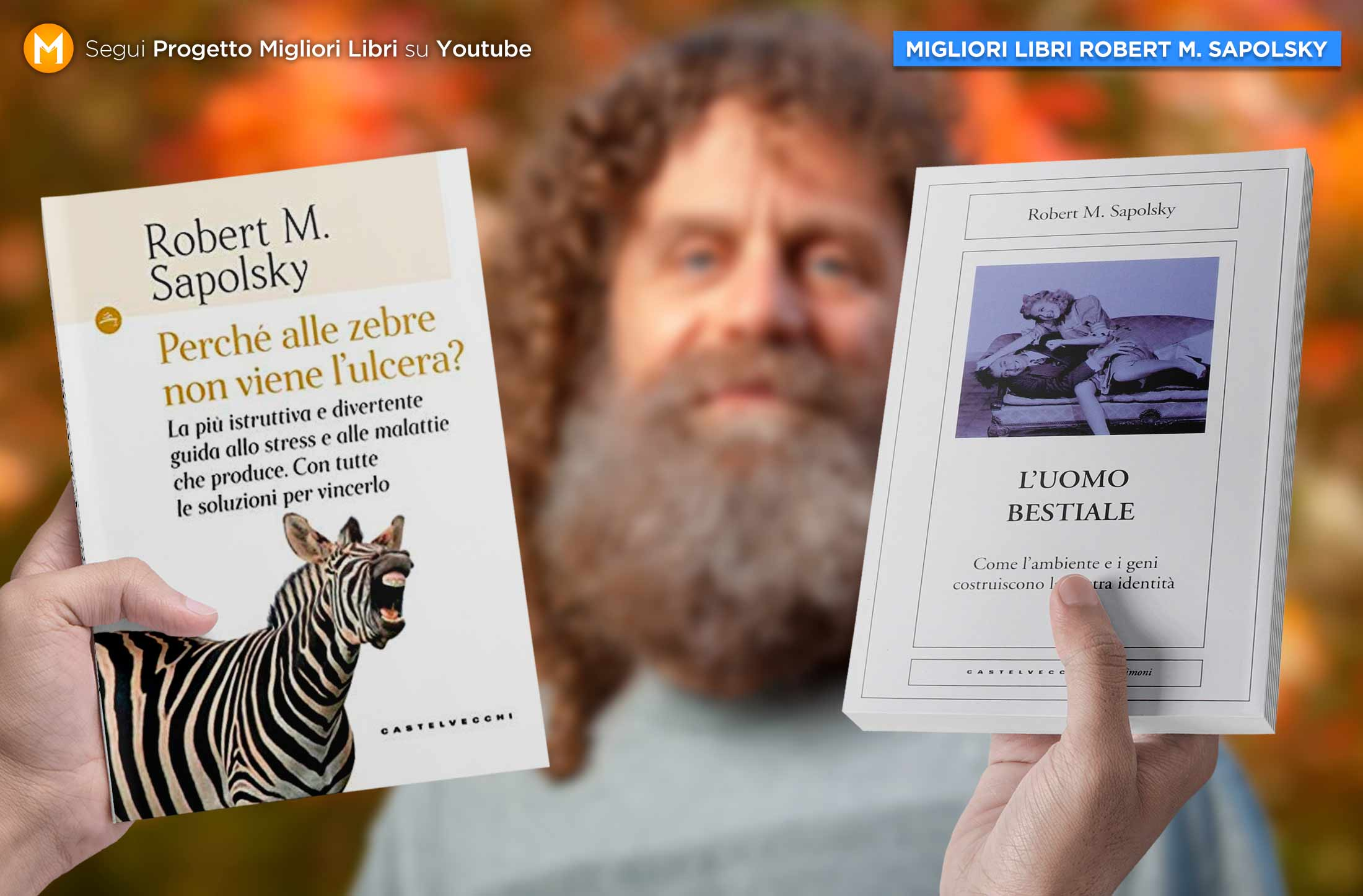 migliori-libri-robert-sapolsky