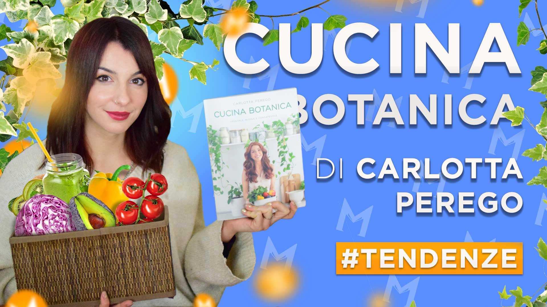 cucina-botanica-di-carlotta-perego-recensione