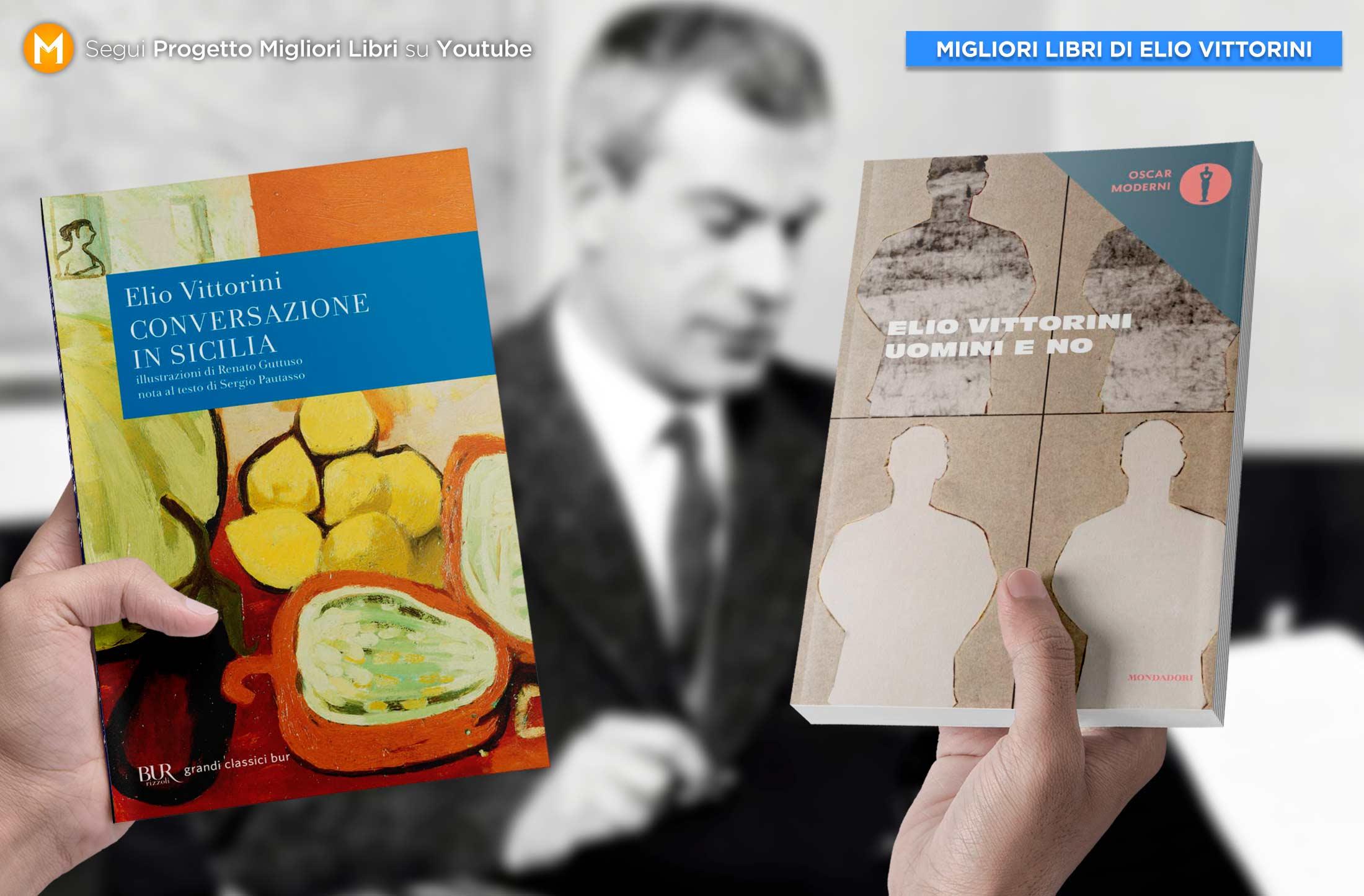 migliori-libri-elio-vittorini