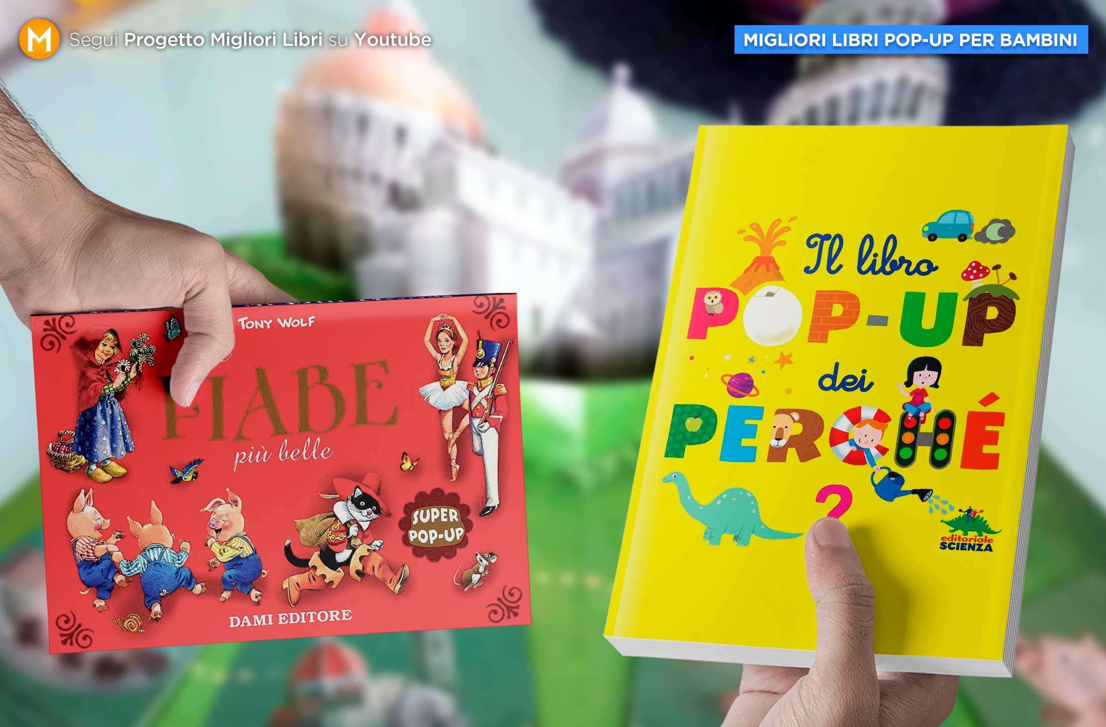 migliori libri pop up per bambini